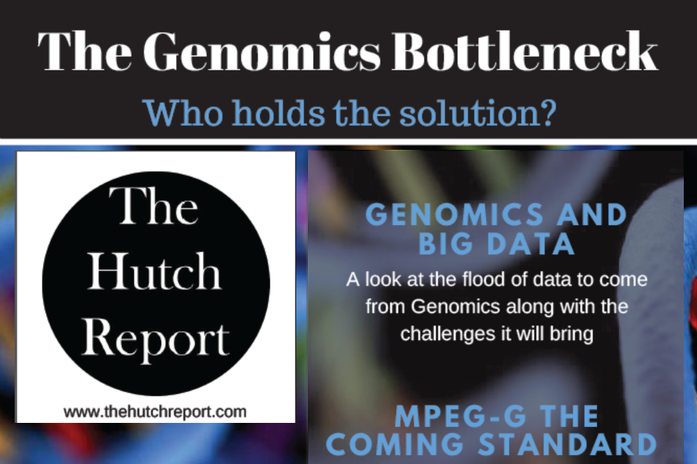 The Hutch Report on MPEG-G as the coming standard for the Genomics industry