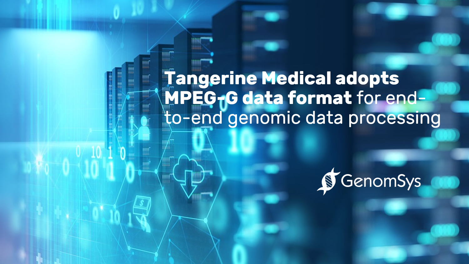 Tangerine Medical adopts MPEG-G data format for end-to-end genomic data processing